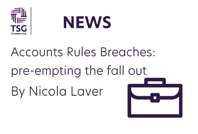 Accounts Rules Breaches pre empting the fall out