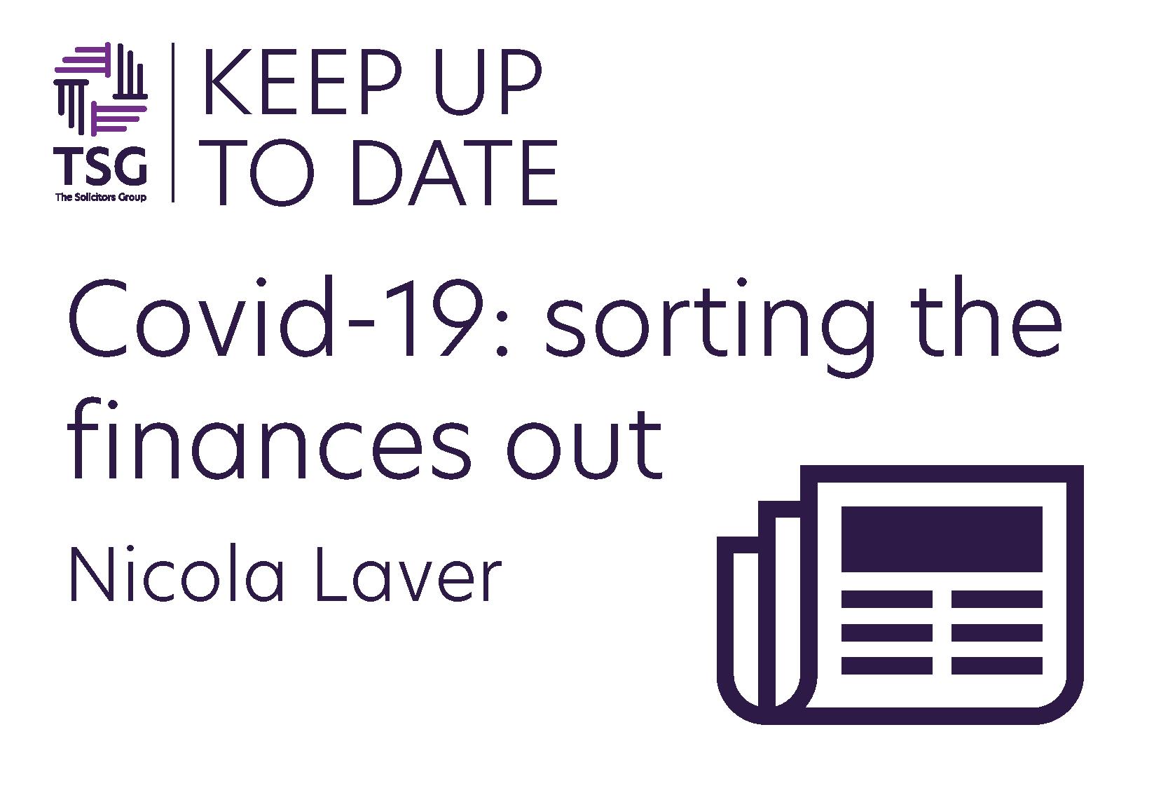 Covid 19 Sorting the Finances