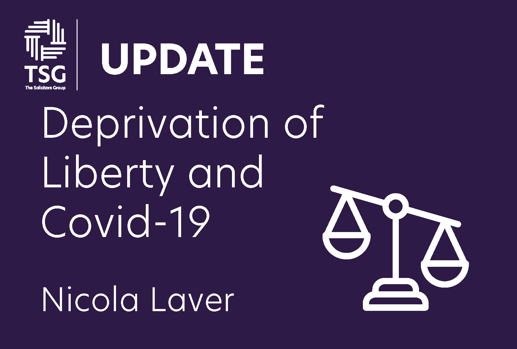 Deprivation of Liberty and Covid 19