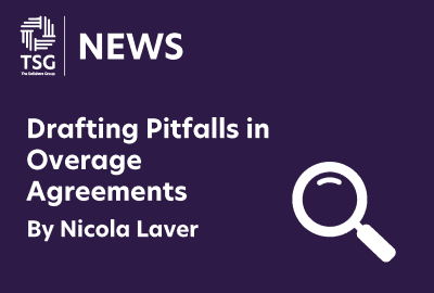 Drafting Pitfalls in Overage Agreements