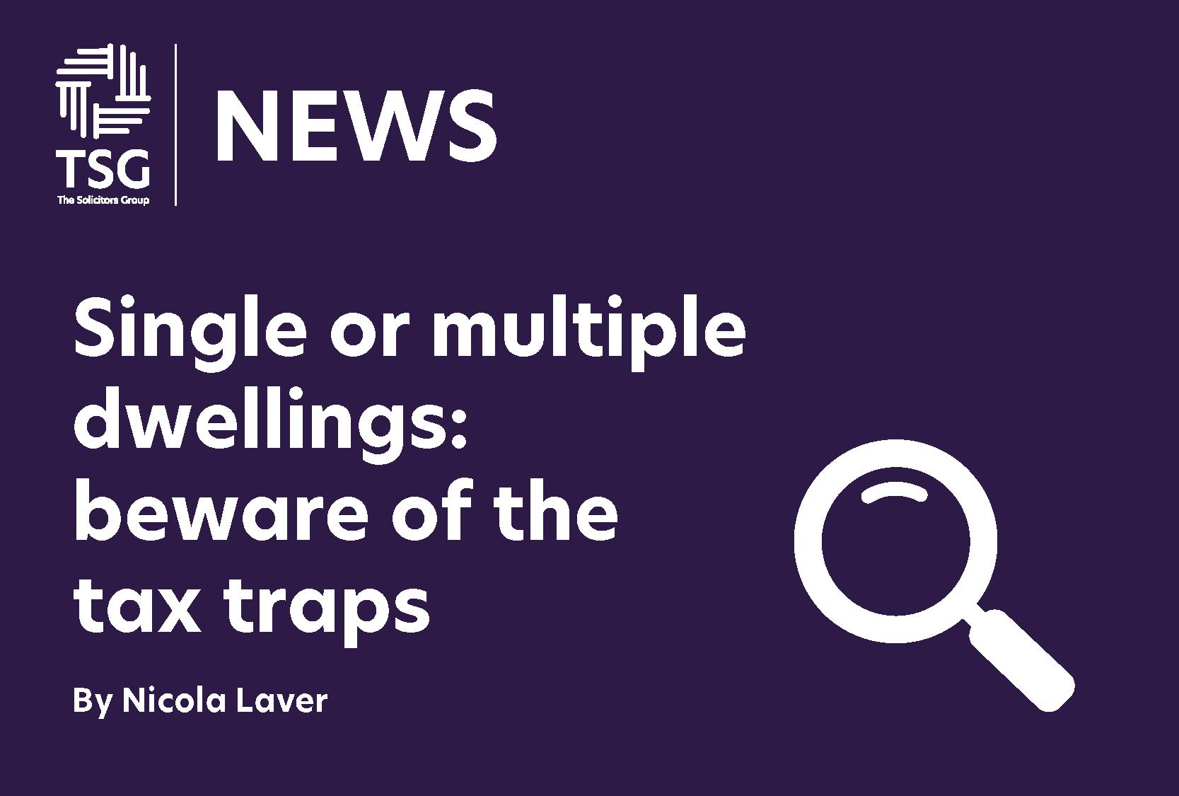 Dwellings tax traps