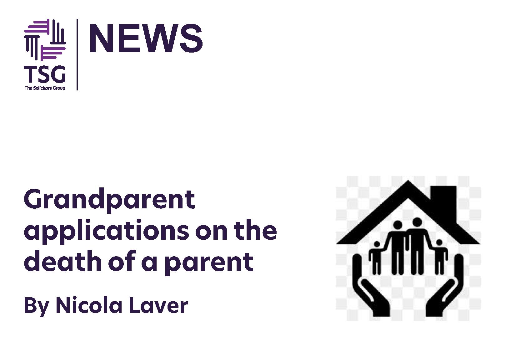 Grandparent applications on the death of a parent P16