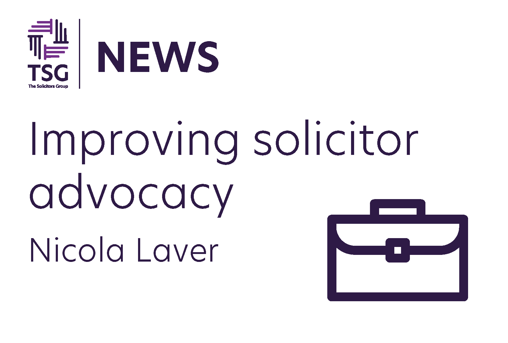 Improving Solicitor Advocacy
