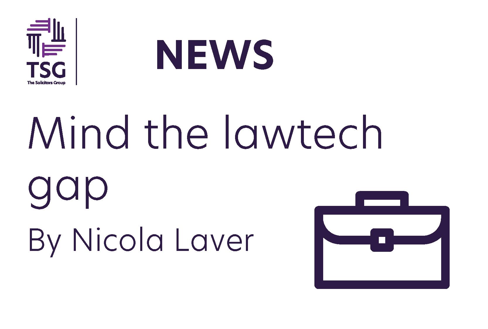 Mind the lawtech gap
