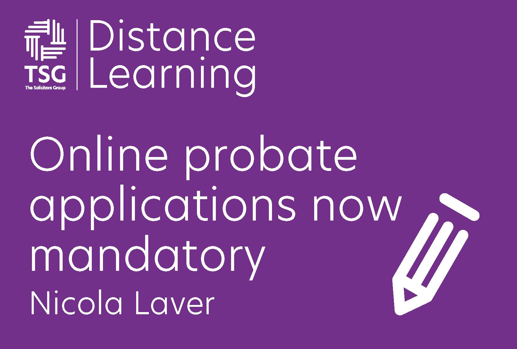 Online probate applications now mandatory