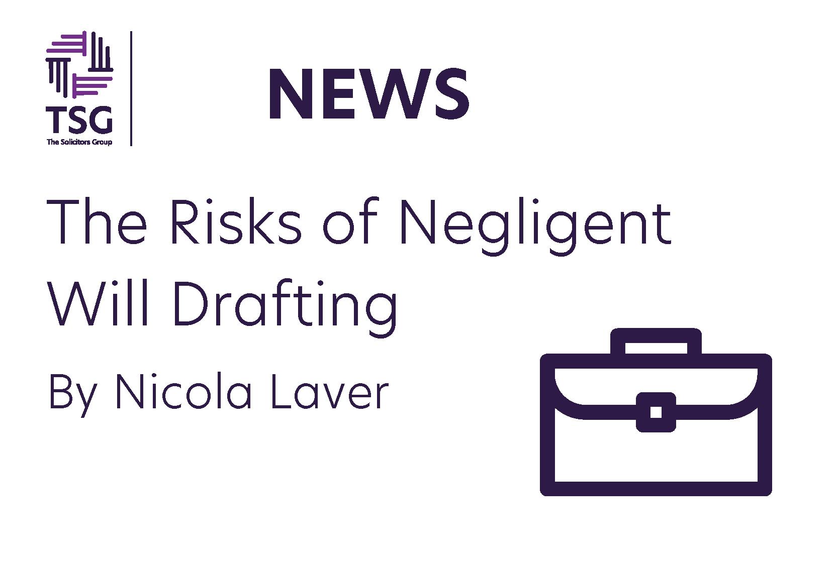 Risks of Negligent Drafting