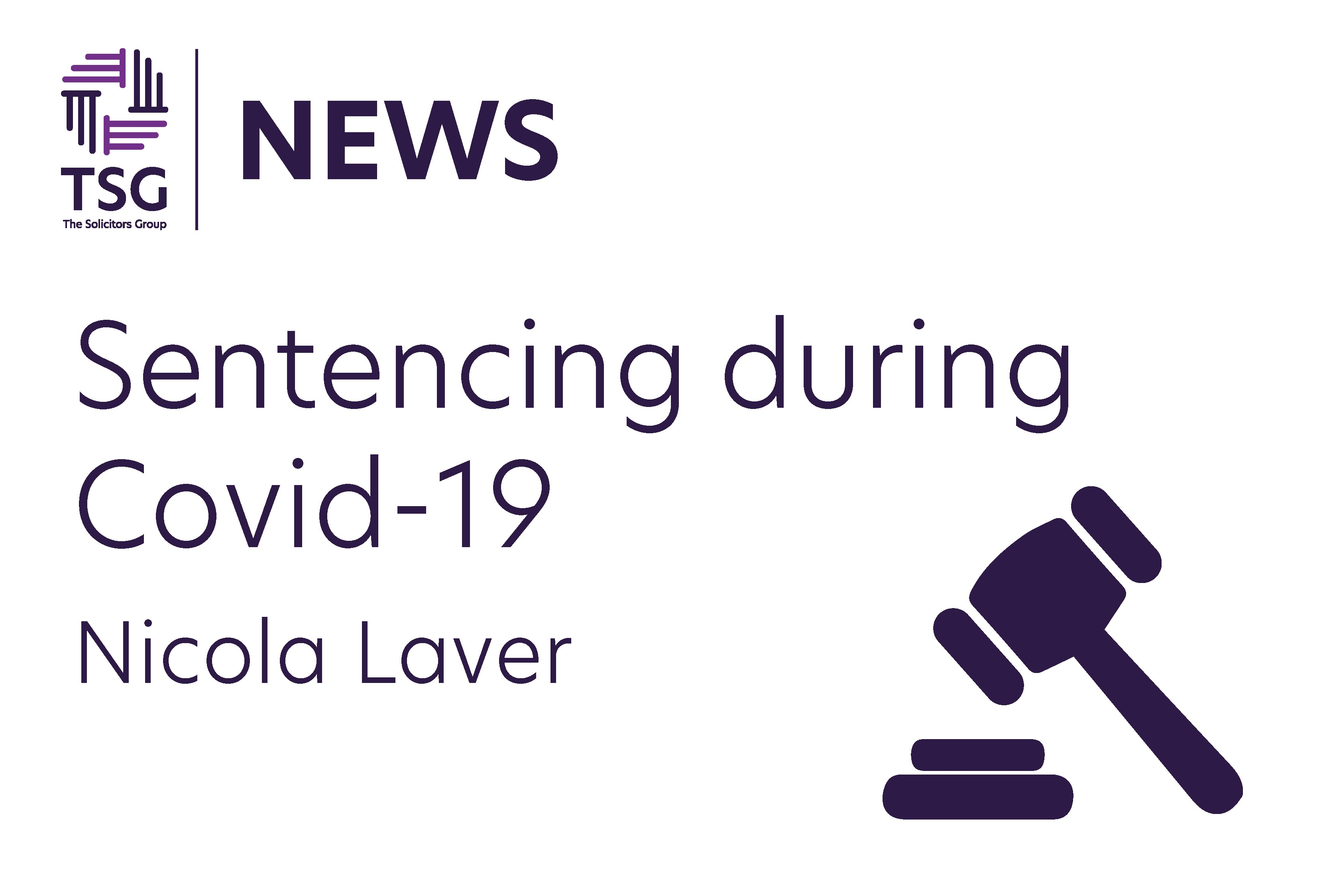 Sentencing During Covid 19