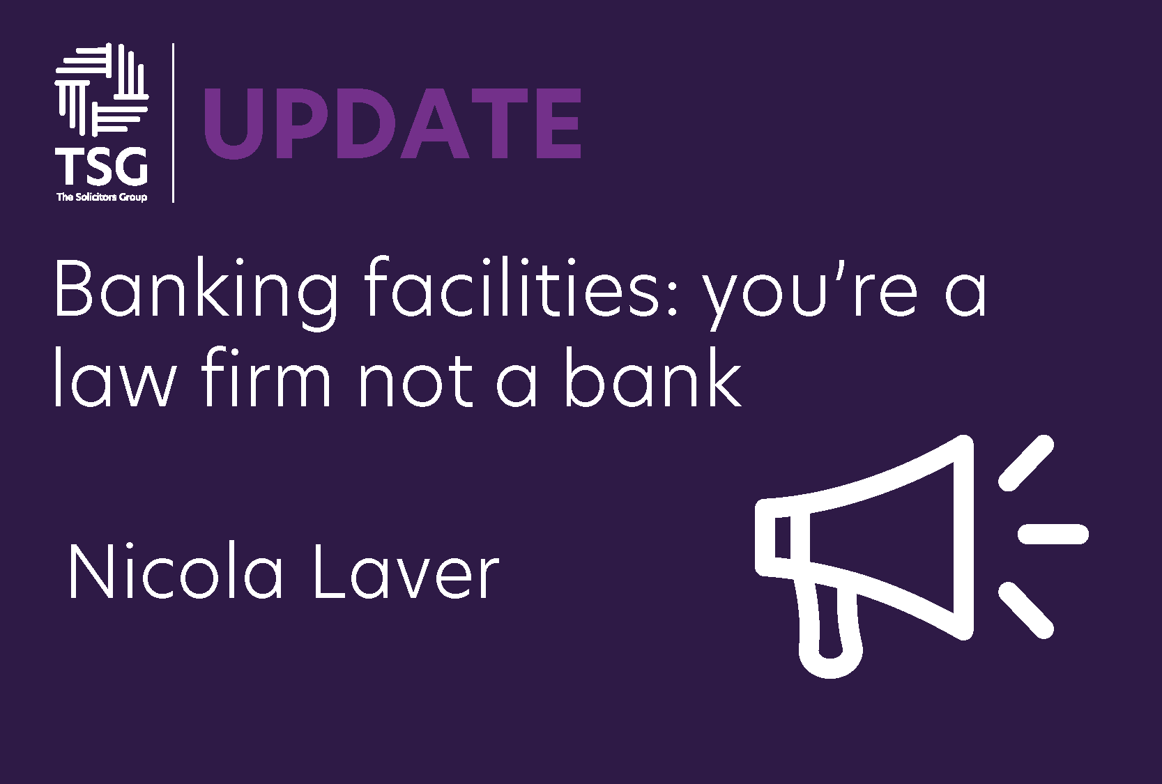 Youre a bank not a law firm nicola laver